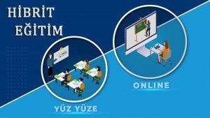 Hibrit Eğitim Sistemi